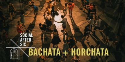 Bachata & Horchata