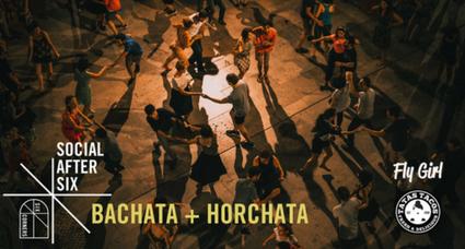 Bachata + Horchata