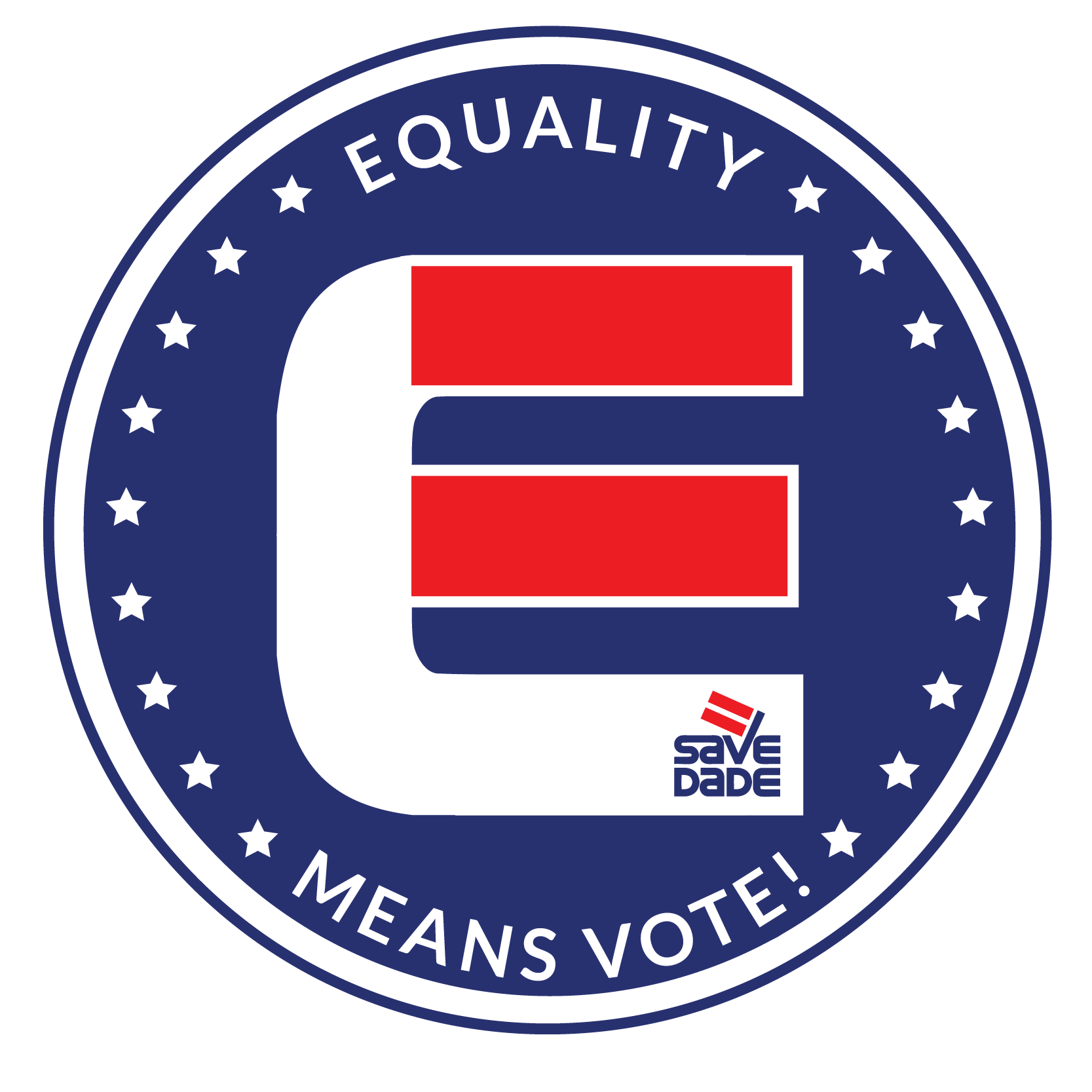 EQUALITY means VOTE!